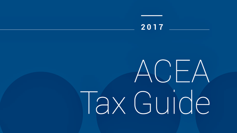 ACEA publishes 2017 Tax Guide